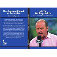 "Larry McReynolds ""The Constant Pursuit of Perfection"""