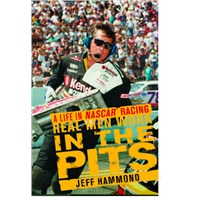 """Real Men Work In The Pits"" - by Jeff Hammond & Ge"