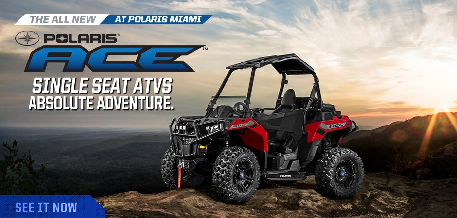 Polaris ACE Miami Dealer